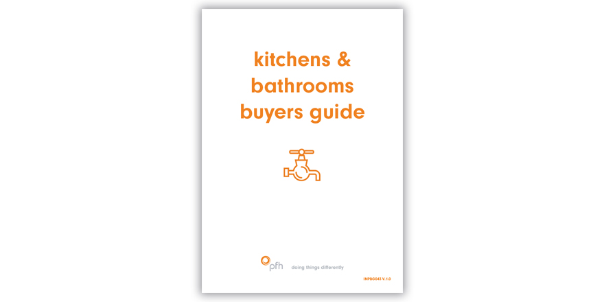 PFH Kitchen & Bathroom Guide